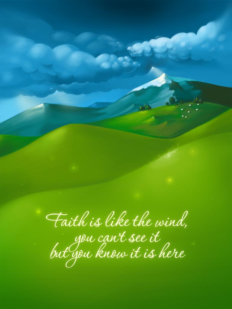 Faith is Like the Wind