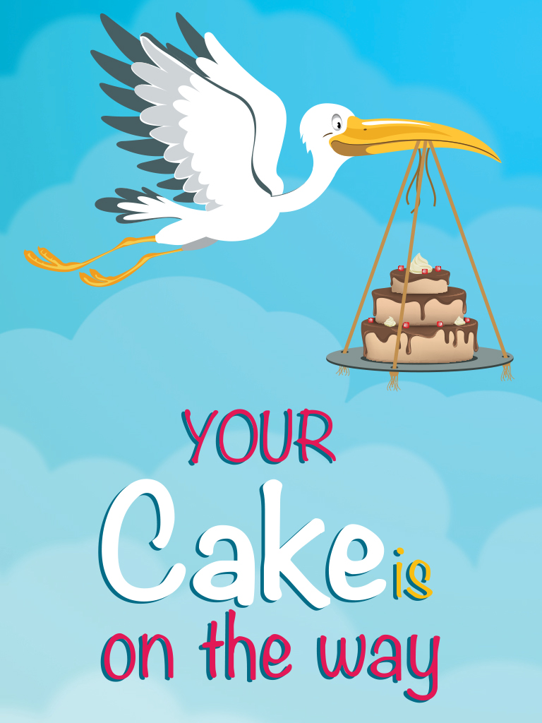 Your cake on the way