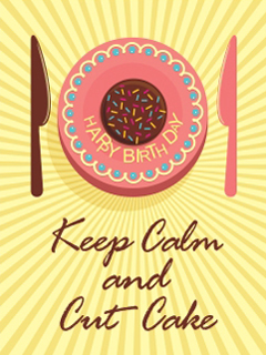 Keep Calm Cut Cake